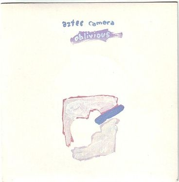 AZTEC CAMERA - OBLIVIOUS - ROUGH TRADE