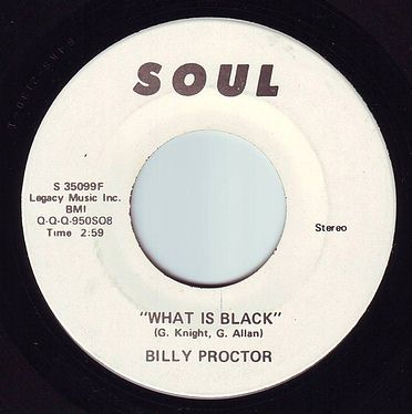 BILLY PROCTOR - WHAT IS BLACK - SOUL DEMO