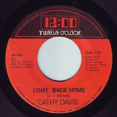 CATHY DAVIS - COME BACK HOME - TWELVE O CLOCK