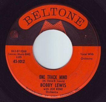 BOBBY LEWIS - ONE TRACK MIND - BELTONE
