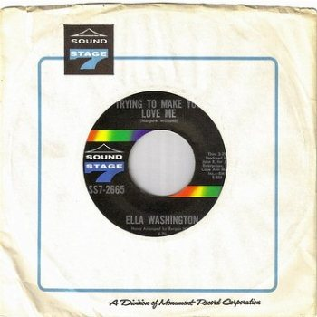 ELLA WASHINGTON - TRYING TO MAKE YOU LOVE ME - SS7