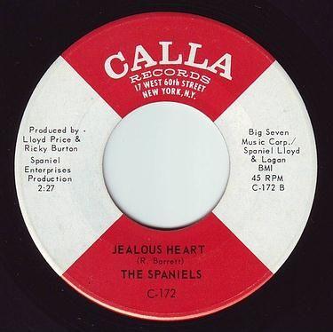 SPANIELS - JEALOUS HEART - CALLA