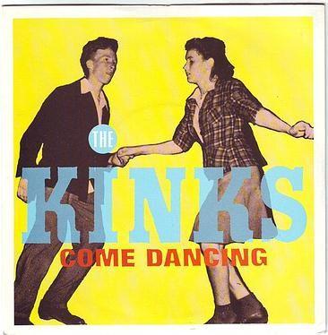KINKS - COME DANCING - ARISTA