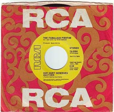 FABULOUS FIESTAS - ONE HURT DESERVES ANOTHER - RCA DEMO