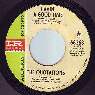QUOTATIONS - HAVIN' A GOOD TIME - IMPERIAL DEMO