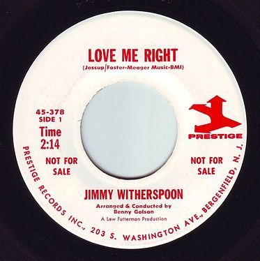 JIMMY WITHERSPOON - LOVE ME RIGHT - PRESTIGE DEMO