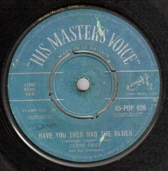LLOYD PRICE - HAVE YOU EVER HAD THE BLUES - HMV