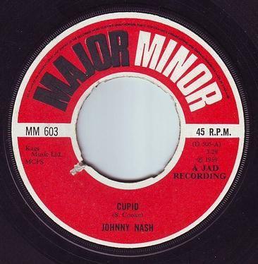 JOHNNY NASH - CUPID - MAJOR MINOR