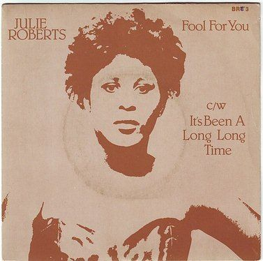 JULIE ROBERTS - FOOL FOR YOU - BLUEBIRD