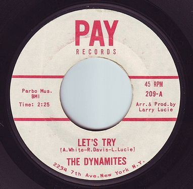 DYNAMITES - LET'S TRY - PAY