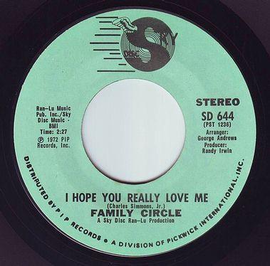 FAMILY CIRCLE - I HOPE YOU REALLY LOVE ME - SKY DISC