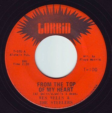 WES WELLS & THE STEELERS - FROM THE TOP OF MY HEART - TORRID
