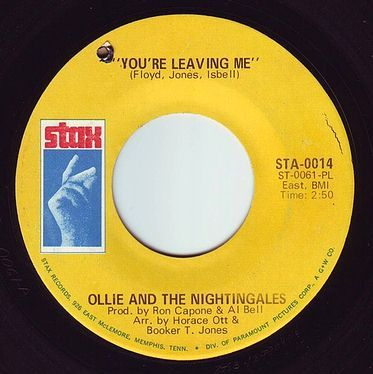 OLLIE & THE NIGHTINGALES - YOU'RE LEAVING ME - STAX