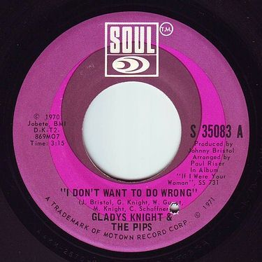 GLADYS KNIGHT & THE PIPS - I DON'T WANT TO DO WRONG - SOUL