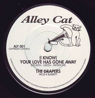 DRAPERS - YOUR LOVE HAS GONE AWAY - ALLEY CAT