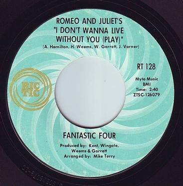 FANTASTIC FOUR - I DON'T WANNA LIVE WITHOUT YOU - RIC-TIC 128