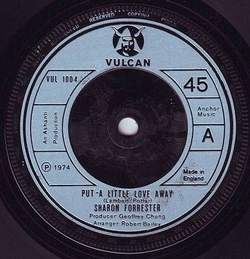 SHARON FORRESTER - PUT A LITTLE LOVE AWAY - VULCAN
