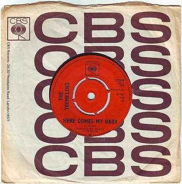 TREMELOES - HERE COMES MY BABY - CBS