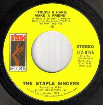 STAPLE SINGERS - TOUCH A HAND MAKE A FRIEND - STAX