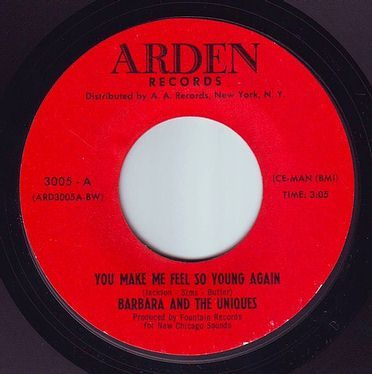 BARBARA & THE UNIQUES - YOU MAKE ME FEEL SO YOUNG AGAIN - ARDEN