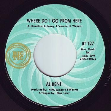 AL KENT - WHERE DO I GO FROM HERE - RIC-TIC 127