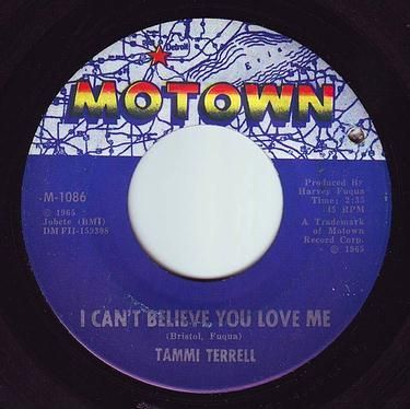 TAMMI TERRELL - I CAN'T BELIEVE YOU LOVE ME - MOTOWN