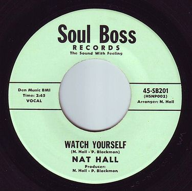 NAT HALL - WATCH YOURSELF - SOUL BOSS