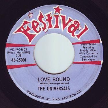 UNIVERSALS - LOVE BOUND - FESTIVAL