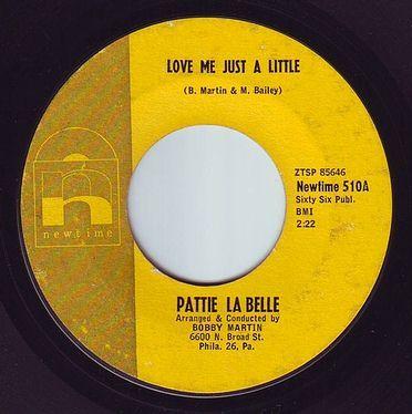 PATTIE LA BELLE - LOVE ME JUST A LITTLE - NEWTIME