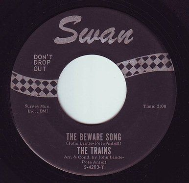TRAINS - THE BEWARE SONG - SWAN