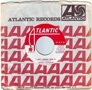 JOHNNY COPELAND - I AIN'T GONNA TAKE IT - ATLANTIC DEMO