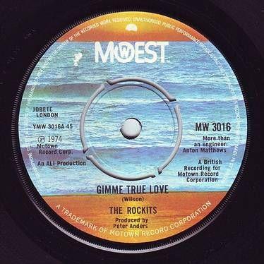 ROCKITS - GIMME TRUE LOVE - MOWEST