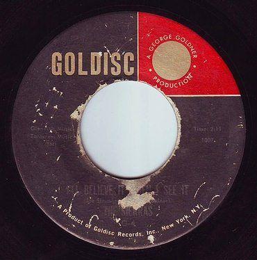 SIERRAS - I'LL BELIEVE IT WHEN I SEE IT - GOLDISC