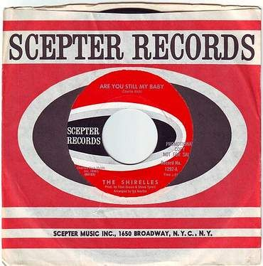 SHIRELLES - ARE YOU STILL MY BABY - SCEPTER DEMO