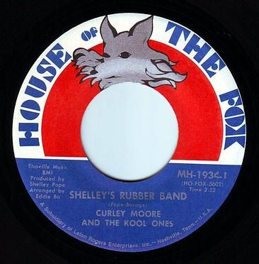 CURLEY MOORE & THE KOOL ONES - SHELLEY'S RUBBER BAND - H.O.T.F.