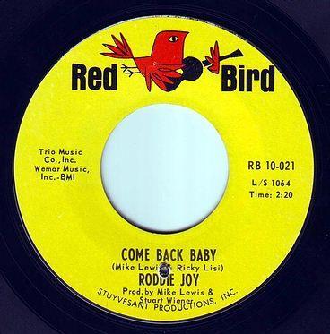 RODDIE JOY - COME BACK BABY - RED BIRD