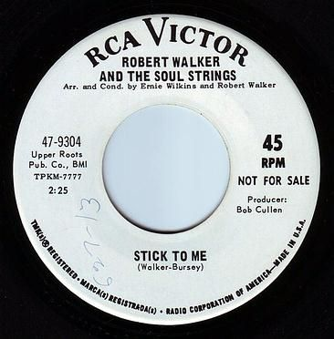 ROBERT WALKER - & THE SOUL STRINGS - STICK TO ME - RCA DEMO