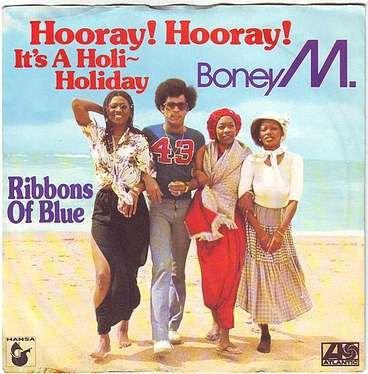 BONEY M - HOORAY! HOORAY! IT'S A HOLI-DAY - ATLANTIC