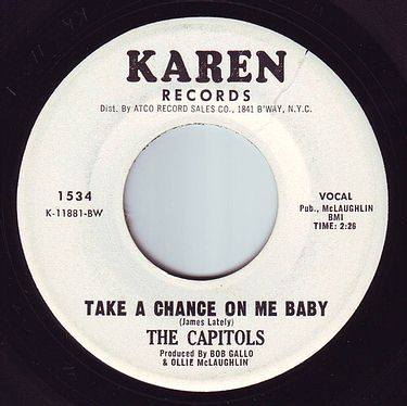 CAPITOLS - TAKE A CHANCE ON ME BABY - KAREN DEMO