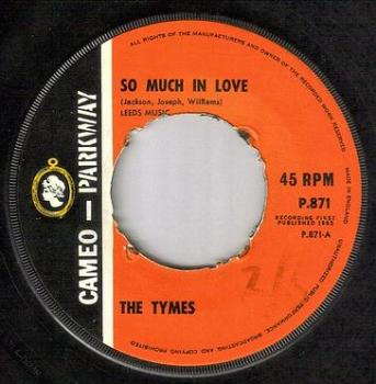 TYMES - SO MUCH IN LOVE - CAMEO PARKWAY