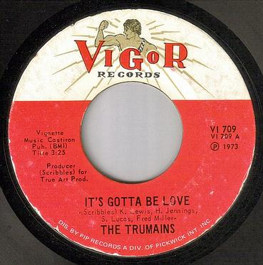 TRUMAINS - IT'S GOTTA BE LOVE - VIGOR