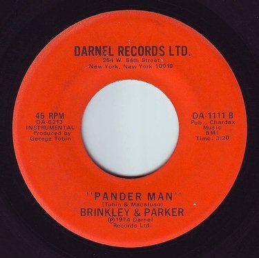 "BRINKLEY & PARKER - DON'T GET FOOLED BY THE ""PANDER MAN"" - DARNEL"