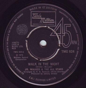 JR. WALKER & THE ALL STARS - WALK IN THE NIGHT - TMG 824