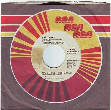 TYMES - YOU LITTLE TRUSTMAKER - RCA