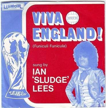 IAN 'SLUDGE' LEES - VIVA ENGLAND - LISMOR