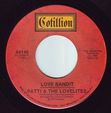 PATTI & THE LOVELITES - LOVE BANDIT - COTILLION