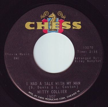 MITTY COLLIER - I HAD A TALK WITH MY MAN - CHESS