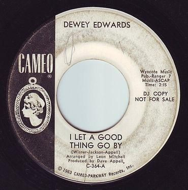 DEWEY EDWARDS - I LET A GOOD THING GO BY - CAMEO DEMO