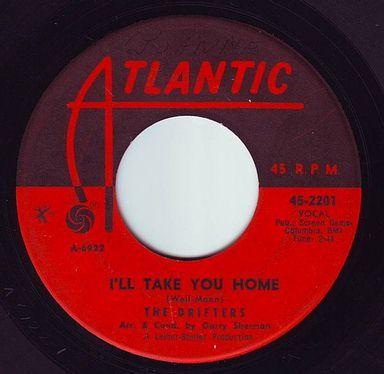 DRIFTERS - I'LL TAKE YOU HOME - ATLANTIC