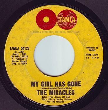 MIRACLES - MY GIRL HAS GONE - TAMLA